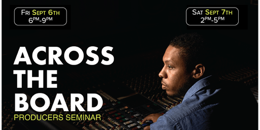 2019 Across The Board (2 Day Producer Seminar)