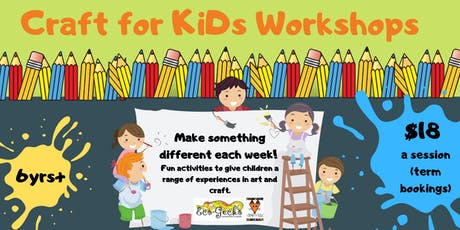 Chittering Creative Kids - Craft for KiDs Workshops - late registration tickets