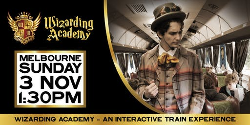 Wizard's Academy Melbourne: 1:30pm - 3 November, 2019