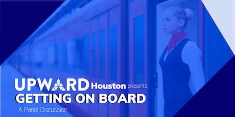 """UPWARD Houston """"Getting On Board"""" tickets"""