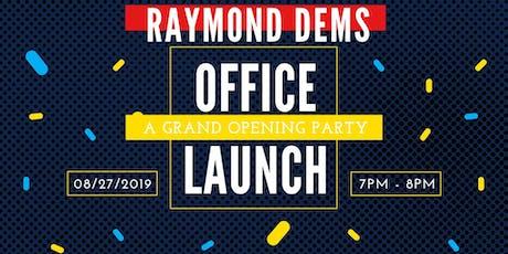 Raymond Democrats Field Office Grand Opening tickets