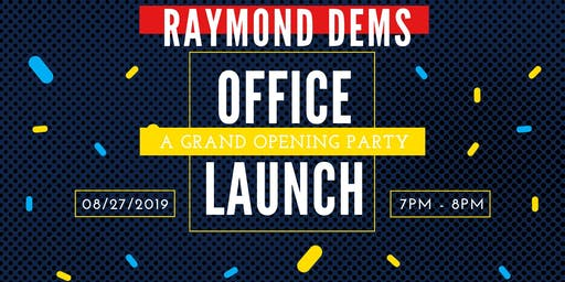 Raymond Democrats Field Office Grand Opening