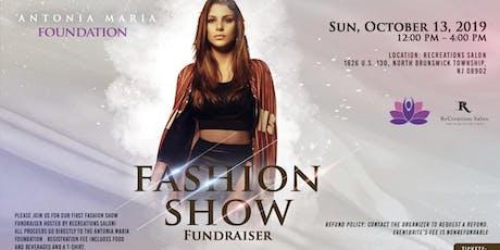 Antonia Maria Foundation Fashion Show! tickets