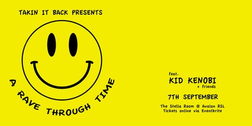 Takin it Back presents  'A Rave Through Time'!