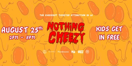 Nothing Cheezy: Los Dumpies Back to School Party for the Kids tickets
