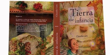 Conversatorio, Presentación de la reedición del Libro: Tierra de Infancia, de Claudia Lars por Mario Noel Rodríguez y Ricardo Castrorrivas entradas