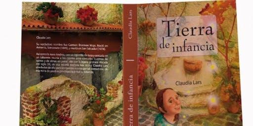 Conversatorio, Presentación de la reedición del Libro: Tierra de Infancia, de Claudia Lars por Mario Noel Rodríguez y Ricardo Castrorrivas