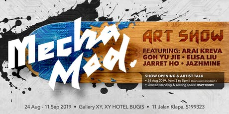 Artist Talk & Exhibition Opening| Mecha Mod Art Show tickets