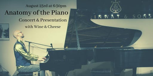 Anatomy of the Piano Concert with Wine & Cheese Reception