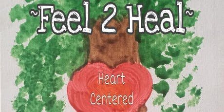 ~FEEL 2 HEAL~ (Heart-Centered Conversations w/ Meditation & Sound Healing) tickets