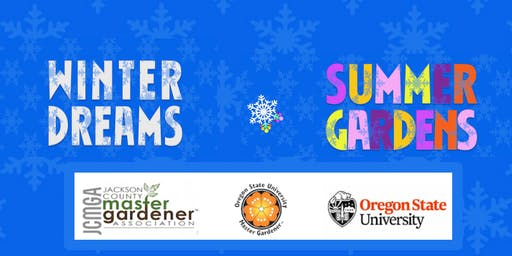 2019 Winter Dreams/Summer Gardens Symposium