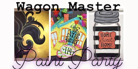 Wagon Master Paint Party tickets