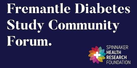 Fremantle Diabetes Study Community Forum tickets