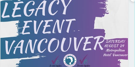 Legacy Event Vancouver- DoV/ HdS tickets