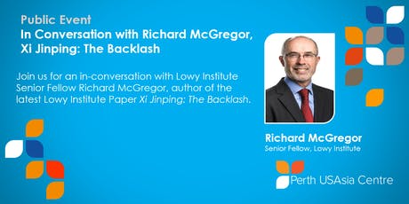 Public | Conversation with Richard McGregor | Xi Jinping: The Backlash tickets