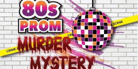 80's Prom Interactive Murder Mystery Party tickets