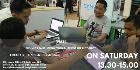 BUSINESS TALK : GROW YOUR BUSINESS ON AUTOPILOT tickets