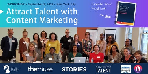 Workshop: Create Your Recruitment Marketing Content Playbook [New York, NY]
