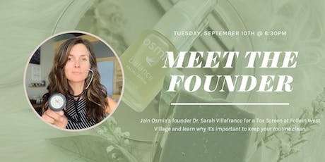 Meet the Founder: Osmia Tox Screen with Dr. Sarah Villafranco tickets