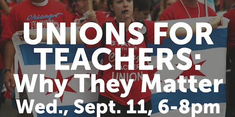 UNIONS for TEACHERS: Why They Matter tickets