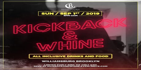 Kickback and Whine tickets