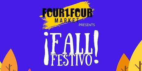 FOUR1FOUR MARKET presents FALL FESTIVO tickets