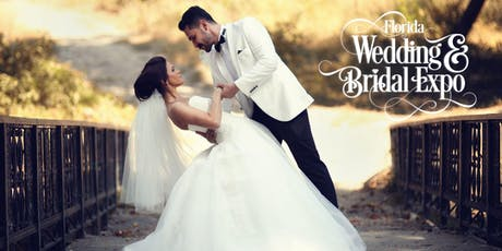 2019 Fall Florida Wedding & Bridal Expo  tickets