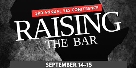 YES CONFERENCE: Part III - Raising the Bar  tickets