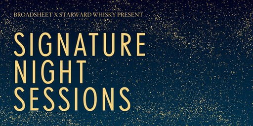 Broadsheet x Starward Signature Night Sessions