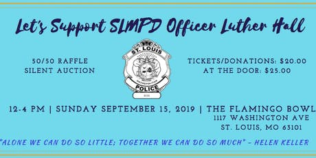 Let's Support SLMPD Officer Luther Hall tickets