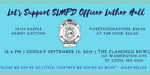 Let's Support SLMPD Officer Luther Hall