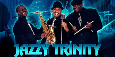 Jazzy Trinity Presents A Night of Soulful Melodies tickets