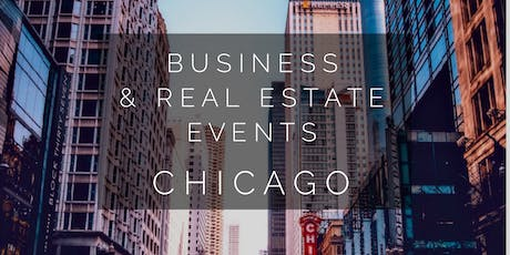 Chicago Real Estate & Business Event  tickets