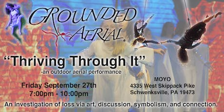 """Grounded Aerial® - """"Thriving Through It"""" tickets"""