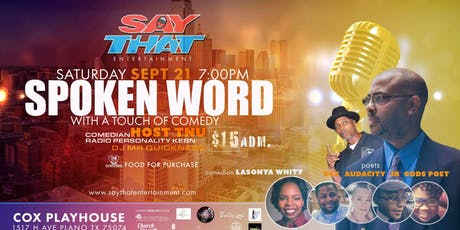 SayThat:Spoken Word with a Touch of Comedy tickets