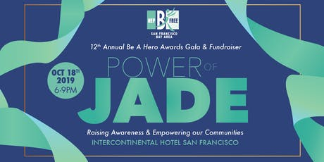 Power of Jade - 12th Annual Be A Hero Gala and Fundraiser tickets