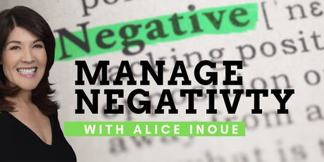 Manage Negative People with Alice Inoue tickets