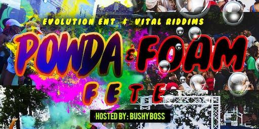 POWDA AND FOAM FETE !!
