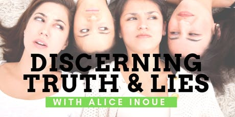 Discern Truth & Lies with Alice Inoue tickets