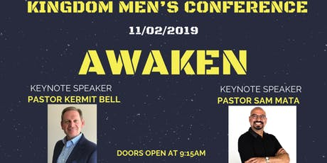 Kingdom Men's Conference 2019- AWAKEN tickets