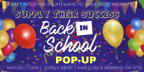 """""""Supply Their Success"""" Back in School Pop-Up tickets"""