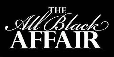 16TH Annual All Black Affair Thanksgiving Weekend Sat Nov 30th tickets