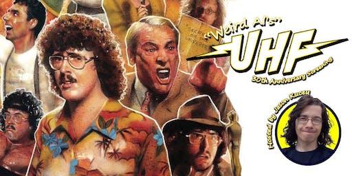 Weird Al's UHF - 30th Anniversary Screening