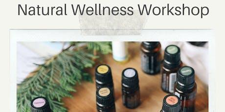 Natural Wellness Workshop  tickets