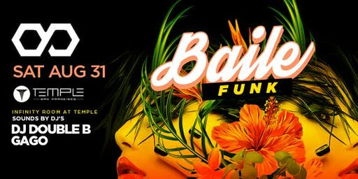 Infinity at Temple feat. Baile Funk