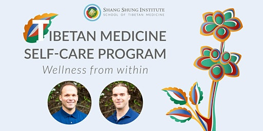 Wellness from Within: Tibetan Medicine Self-Care Program