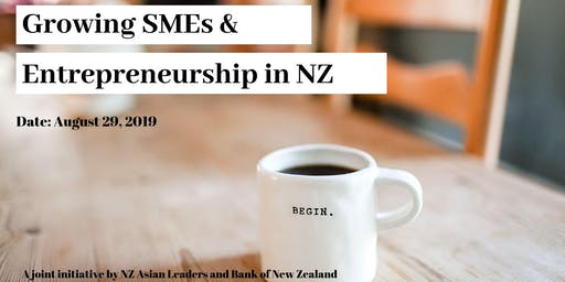 Growing SMEs and Entrepreneurship in New Zealand