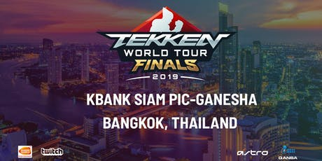 2019 TEKKEN World Tour Finals & Last Chance Qualifier tickets