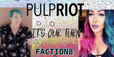 Look & Learn PulpRiot Faction8 with Emily & Jessica