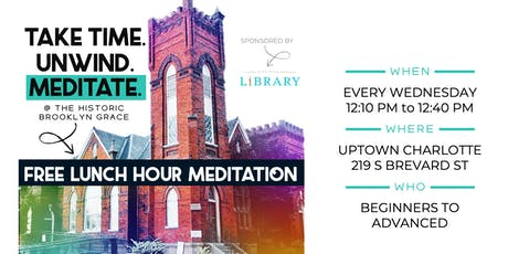 FREE Mid-Week Lunch Hour Meditation tickets